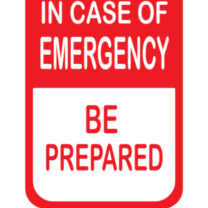 BE READY! Emergency Check List